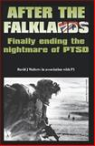 After the Falklands - Finally Ending the Nightmare of Ptsd, David Walters, 1905823185