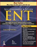 Self Assessment and Review: ENT, Arora, Sakshi, 9351523187