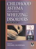 Childhood Asthma and Other Wheezing Disorders, , 0340763183