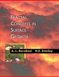 Fractal Concepts in Surface Growth, Barabási, Albert-Laszls and Stanley, Harry Eugene, 0521483182