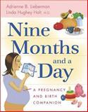Nine Months and a Day, Adrienne B. Lieberman and Linda Hughey Holt, 155832318X
