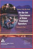 On-the-Job Experiences of Water Treatment Operators, Pizzi, Nick, 158321318X