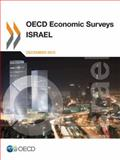OECD Economic Surveys -- Isreal : December 2013, Organization for Economic Cooperation and Development (OECD) Staff, 9264183183