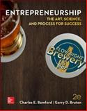 Entrepreneurship : The Art, Science, and Process for Success, Bamford, Charles E. and Bruton, Garry D., 0078023181