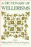 A Dictionary of Wellerisms, Mieder, Wolfgang and Kingsbury, Stewart A., 0195083180