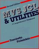 MVS-JCL and Utilities : A Comprehensive Treatment, Trombetta, Michael and Finkelstein, Sue C., 0201083183