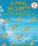E-Mail Security, Bruce Schneier, 047105318X