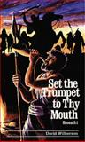 Set the Trumpet to Thy Mouth, David Wilkerson, 0883683180