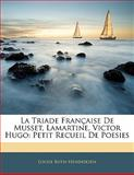 La Triade Française de Musset, Lamartine, Victor Hugo, Louise Both-Hendriksen, 1141283182