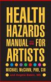 Health Hazards Manual for Artists 6th Edition