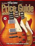 The Official Vintage Guitar Magazine Price Guide, Alan Greenwood and Gil Hembree, 1884883184