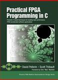 Practical FPGA Programming in C, Pellerin, David and Thibault, Scott, 0131543180
