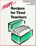 More... Recipes for Tired Teachers, Sion, Christopher, 0201523183