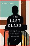 Last Class : Coming of Age in the Quiet Revolution, Shell, Marc, 077354318X