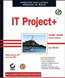 IT Project+ Study Guide, W. I. lliam Heldman and Lona Cram, 0782143180