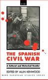 The Spanish Civil War : A Cultural and Historical Reader, , 0854963189