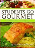 Students Go Gourmet, Sophia Khan and Ellen Bass, 0982433182