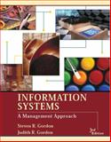 Information Systems : A Management Approach, Gordon, Steven R. and Gordon, Judith R., 047127318X