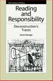 Reading and Responsibility : Deconstruction's Traces, Attridge, Derek, 0748643184