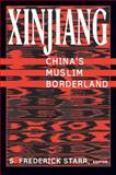 Xinjiang : China's Muslim Borderland, , 0765613182