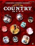 Smash Country Hits, Alfred Publishing Staff, 0769293182