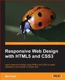 Responsive Web Design with HTML5 and CSS3, Ben Frain, 1849693188