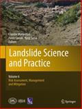 Landslide Science and Practice : Volume 6: Risk Assessment, Management and Mitigation, , 3642313183