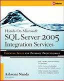 Hands-on Microsoft SQL Server 2005 Integration Services, Nanda, Ashwani, 0072263199