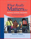 What Really Matters for Middle School Readers 1st Edition
