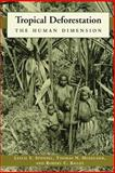Tropical Deforestation : The Human Dimension, , 0231103190