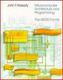 Microcomputer Architecture and Programming : The 68000 Family, Wakerly, John F., 0471853194