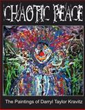 Chaotic Peace, Darryl Kravitz, 1466423196