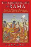 The Complete Life of Rama, Vanamali, 1620553198