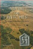 The Tribe of Witches : The Religion of the Dobunni and Hwicce, Yeates, Stephen, 1842173197
