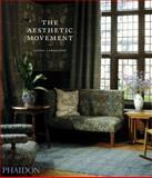 The Aesthetic Movement, Lionel Lambourne, 071486319X
