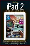 iPad 2 Fully Loaded, Alan Hess, 1118093194
