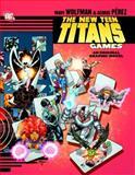 The New Teen Titan - Games, Marv Wolfman, 1401203191