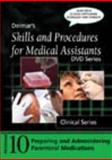 Skills and Procedures for Medical Assistants : Program 10 - Preparing and Administering Parenteral Medications, Cengage Learning Delmar, 1435413199