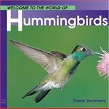 Hummingbirds, Diane Swanson, 1552853195