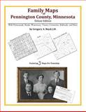 Family Maps of Pennington County, Minnesota, Deluxe Edition : With Homesteads, Roads, Waterways, Towns, Cemeteries, Railroads, and More, Boyd, Gregory A., 1420313193