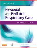 Neonatal and Pediatric Respiratory Care, Walsh, Brian K., 145575319X