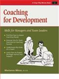 Coaching for Development : Skills for Managers and Team Leaders, Minor, Marianne, 1560523190