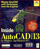 Inside AutoCAD, Release 13.0 for Windows and NT, New Riders Development Group Staff, 1562053191