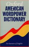 Oxford American Wordpower Dictionary, Oxford, Cxford, 0194313190