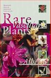 Rare Vascular Plants of Alberta, The Alberta Native Plant Council, 0888643195