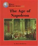The Age of Napoleon, Harry Henderson, 156006319X