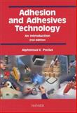 Adhesion and Adhesive Technology, Pocius, A. V., 1569903190