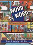 Word by Word Picture Dictionary, Steven J. Molinsky and Bill Bliss, 0132783193