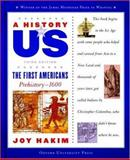 The First Americans Prehistory 1600, Joy Hakim, 0195153197