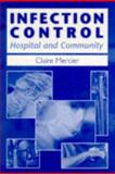 Infection Control : Hospital and Community, Mercier, Claire, 0748733191